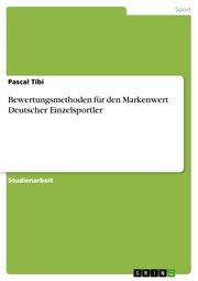 Bewertungsmethoden für den Markenwert Deutscher Einzelsportler