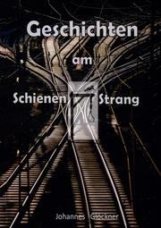 Geschichten am SchienenStrang