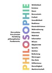 Philosophie - Eine präzise first-principle Herleitung philosophischer Fundamente.