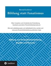 Bildung statt Fanatismus