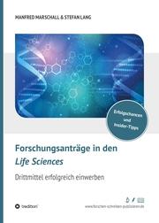 Forschungsanträge in den Life Sciences