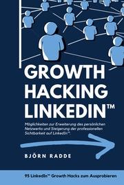 Growth Hacking LinkedIn