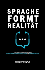 Sprache formt Realität