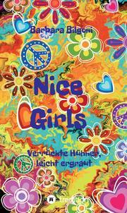 Nice Girls Verrückte Hühner, leicht ergraut