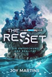 the reset - Die Entdeckung der Realität
