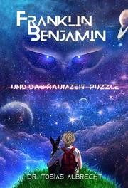 Franklin Benjamin und das Raumzelt-Puzzle