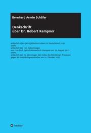 Denkschrift über Dr. Robert Kempner