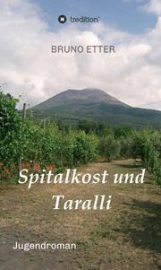 Spitalkost und Taralli