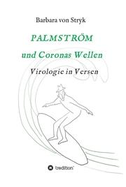 Palmström und Coronas Wellen