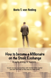 How to become a Millionaire on the Stock Exchange