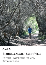 Fibromyalgie - Mein Weg