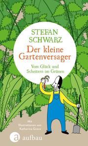 Der kleine Gartenversager - Cover