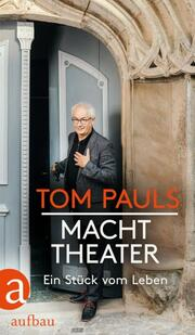 Tom Pauls - Macht Theater