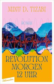 Revolution morgen 12 Uhr