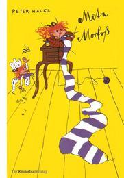 Meta Morfoss/Ein Märchen für Claudias Puppe