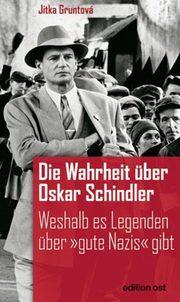 Die Wahrheit über Oskar Schindler