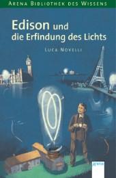 Edison und die Erfindung des Lichts