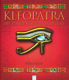 Kleopatra - Die letzte Königin Ägyptens