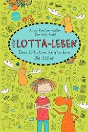 Mein Lotta-Leben - Den Letzten knutschen die Elche