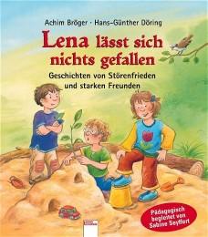 Lena lässt sich nichts gefallen