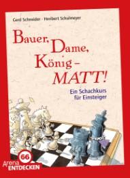 Bauer, Dame, König - MATT!
