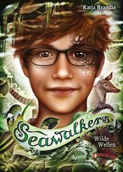 Seawalkers - Wilde Wellen