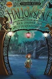 Hallowstone - Der Zauber der Mitternachtsstadt
