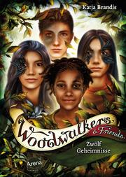Woodwalkers & Friends - Zwölf Geheimnisse