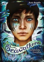 Seawalkers - Gefährliche Gestalten