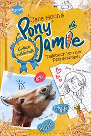 Pony Jamie - Tagebuch von der Pferdekoppel
