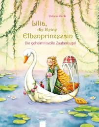 Lilia, die kleine Elbenprinzessin - Die geheimnisvolle Zauberkugel