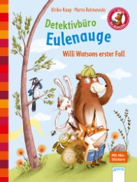 Detektivbüro Eulenauge - Willi Watsons erster Fall