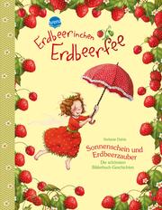 Erdbeerinchen Erdbeerfee - Sonnenschein und Erdbeerzauber