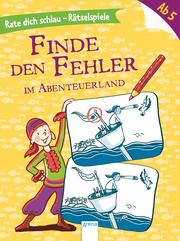 Finde den Fehler - Im Abenteuerland - Cover
