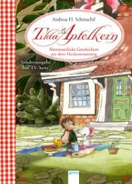 Tilda Apfelkern - Abenteuerliche Geschichten aus dem Heckenrosenweg