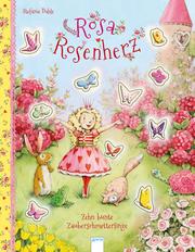 Rosa Rosenherz - Zehn bunte Zauberschmetterlinge