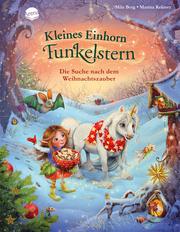 Kleines Einhorn Funkelstern - Die Suche nach dem Weihnachtszauber
