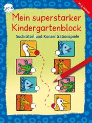 Mein superstarker Kindergartenblock. Suchrätsel und Konzentrationsspiele - Cover