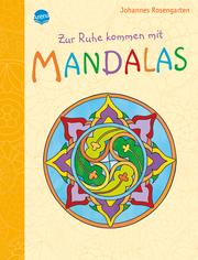 Zur Ruhe kommen mit Mandalas