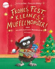 Frohes Fest kleines Muffelmonster: oder wie man ratzfatz Weihnachten feiert
