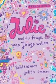 Julie und die Frage, was Jungs wollen