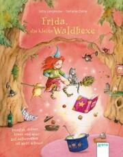 Frida, die kleine Waldhexe. Drunter, drüber, kreuz und quer, gut aufzupassen ist nicht schwer