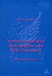 Vorderorientalische Ikonographie und Altes Testament