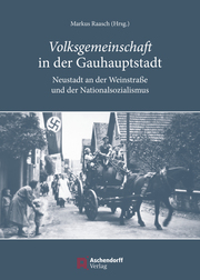 Volksgemeinschaft in der Gauhauptstadt