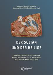 Der Sultan und der Heilige