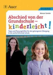 Abschied von der Grundschule - kinderleicht!