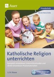 Katholische Religion unterrichten 3./4. Klasse