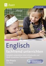 Englisch fachfremd unterrichten - Die Praxis 1./2. Klasse