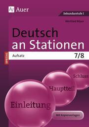 Deutsch an Stationen Spezial: Aufsatz 7/8