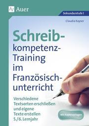 Schreibkompetenz-Training im Französischunterricht